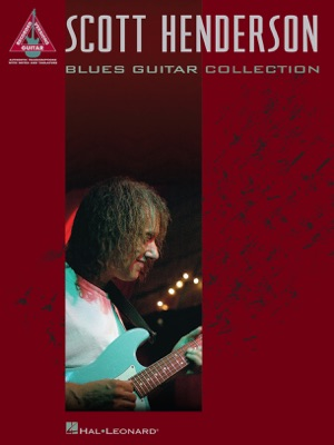 Scott Henderson - Blues Guitar Collection (Songbook)