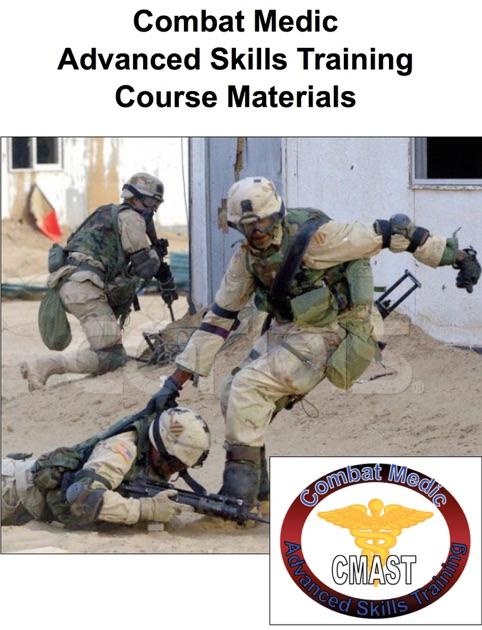 Combat Medic Advanced Skills Training Course Materials By Jeffrey Frank Jones US Department Of Defense On Apple Books