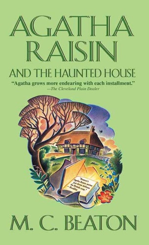 M.C. Beaton - Agatha Raisin and the Haunted House