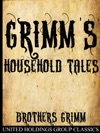 Grimms Household Tales