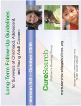 Children's Oncology Group Long-Term Follow-Up Guidelines Version 3.0