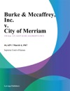 Burke  Mccaffrey Inc V City Of Merriam