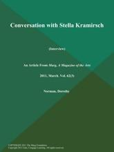 Conversation With Stella Kramirsch (Interview)