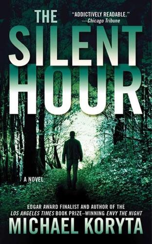 Michael Koryta - The Silent Hour