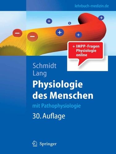 Robert F. Schmidt, Florian Lang & Manfred Heckmann - Physiologie des Menschen