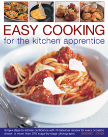 Easy Cooking for the Kitchen Apprentice book