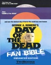 Day Of The Dead Fan Bible Enhanced Edition