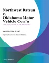 Northwest Datsun V Oklahoma Motor Vehicle Comn