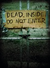 Dead Inside Do Not Enter