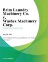 Brim Laundry Machinery Co V Washex Machinery Corp