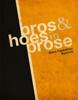 Slava Pastukhov - Bros & Hoes In Prose bild