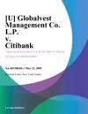 U Globalvest Management Co LP V Citibank
