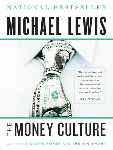 Michael Lewis - The Money Culture