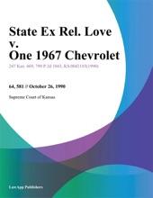 State Ex Rel. Love v. One 1967 Chevrolet