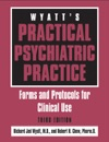 Wyatts Practical Psychiatric Practice Third Edition