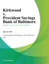 Kirkwood V Provident Savings Bank Of Baltimore