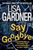 Lisa Gardner - Say Goodbye (FBI Profiler 6) artwork