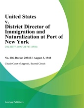 United States v. District Director of Immigration and Naturalization At Port of New York.