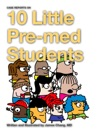 10 Little Pre-med Students