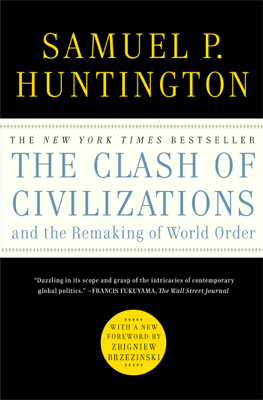 The Clash of Civilizations and the Remaking of World Order - Samuel P. Huntington book
