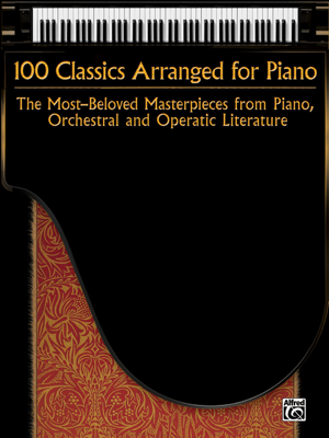100 Classics Arranged for Piano - Alfred Music book