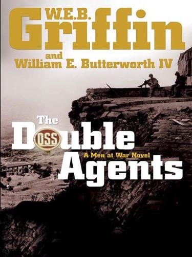 W. E. B. Griffin & William E. Butterworth IV - The Double Agents