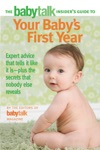 The Babytalk Insiders Guide To Your Babys First Year