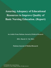 Assuring Adequacy Of Educational Resources To Improve Quality Of Basic Nursing Education Report