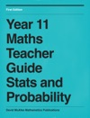 Teacher Guide Year 11 - Statistics And Probability