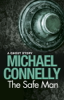 Michael Connelly - The Safe Man artwork