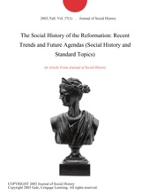 The Social History of the Reformation: Recent Trends and Future Agendas (Social History and Standard Topics)