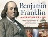 Benjamin Franklin American Genius
