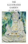 The Illustrated Garden Of The Mind