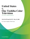 United States V One Toshiba Color Television
