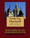 A Walking Tour Of Hartford Connecticut