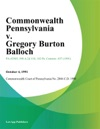 Commonwealth Pennsylvania V Gregory Burton Balloch