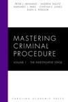 Mastering Criminal Procedure Volume 1
