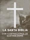 La Santa Biblia Con Ilustraciones De Gustave Dor Antiguo Testamento  Spanish Holy Bible