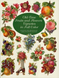 Old Time Fruits And Flowers Vignettes In Full Color