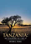 Tanzania My Country As I See It