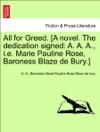 All For Greed A Novel The Dedication Signed A A A Ie Marie Pauline Rose Baroness Blaze De Bury Vol I
