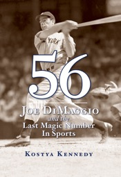 56: Joe DiMaggio and the Last Magic Number in Sports
