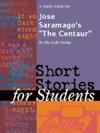 A Study Guide For Jose Saramagos The Centaur