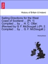 Sailing Directions For The West Coast Of Scotland  Pt 1 Compiled  By  H C Otter Revised By G F McDougall Pt 2 Compiled  By  G F McDougall Third Edition