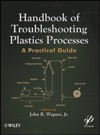 Handbook Of Troubleshooting Plastics Processes