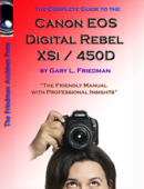 The Complete Guide to Canon's Rebel Xsi / 450D