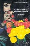 Schizophrenia The Bearded Lady Disease Volume Two