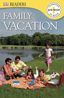 DK Readers: Family Vacation (Enhanced Edition)