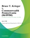 Bruce T Krieger V Commonwealth Pennsylvania