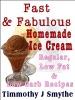 Fast & Fabulous Homemade Ice Cream Recipes